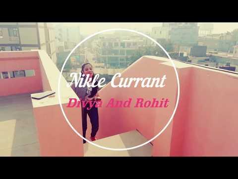 Nikle Currant Neha Kakkar  Jassi Gill  Dance Choreography  by Divya and Rohit  CSDM