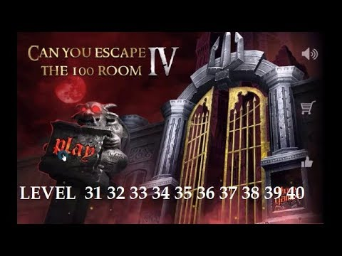 Can You Escape The 100 Room 4 Level 31 32 33 34 35 36 37