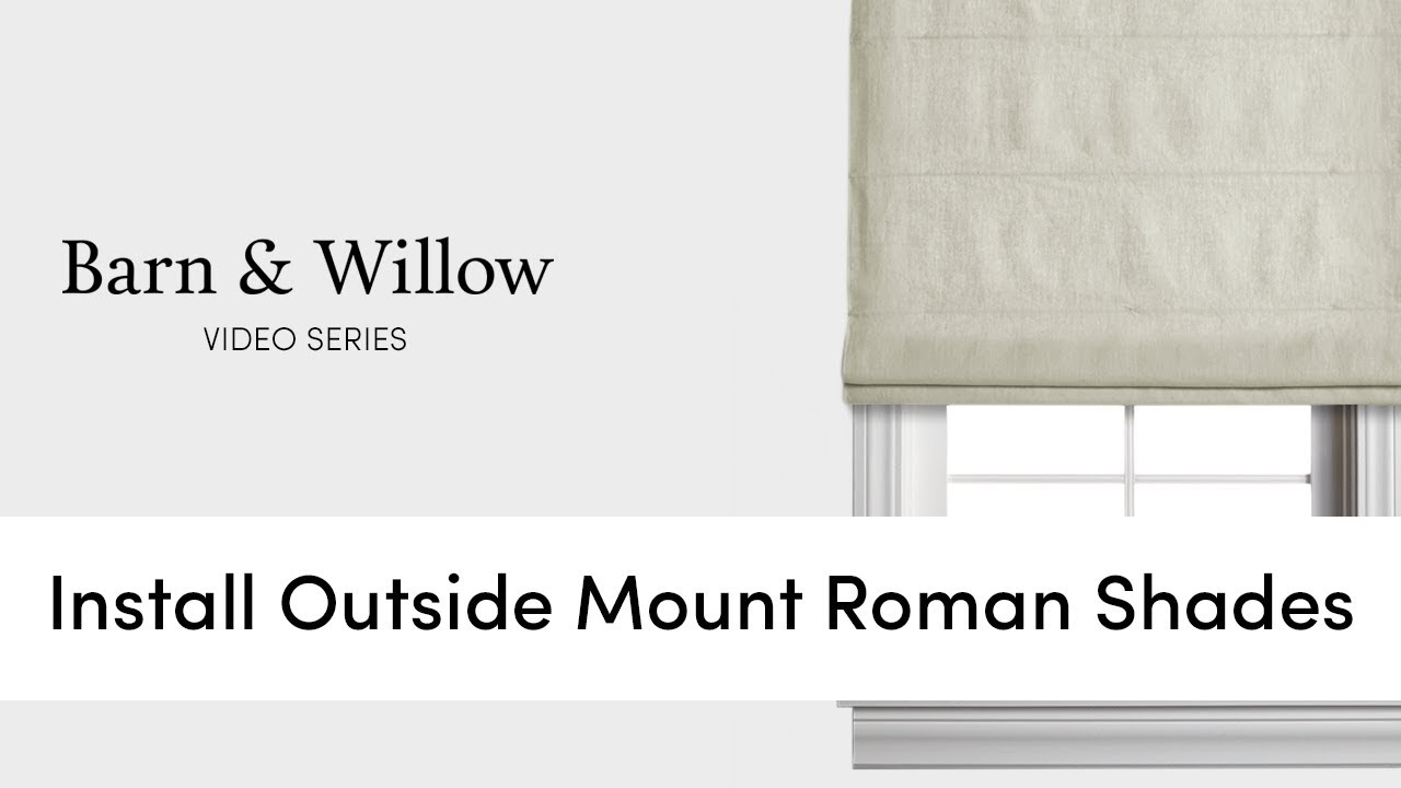 How to Install Outside Mount Roman Shades