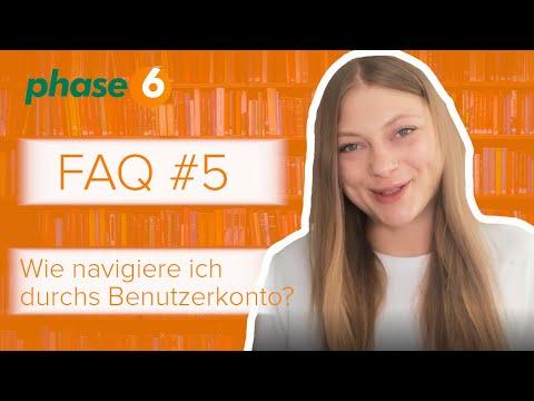 phase6 Benutzerkonto Übersicht - FAQ #5