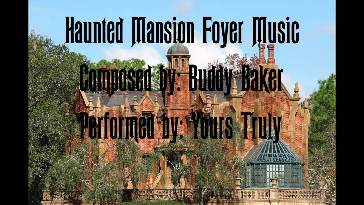 Haunted Mansion Foyer Music : My attempt at the haunted mansion foyer music youtube