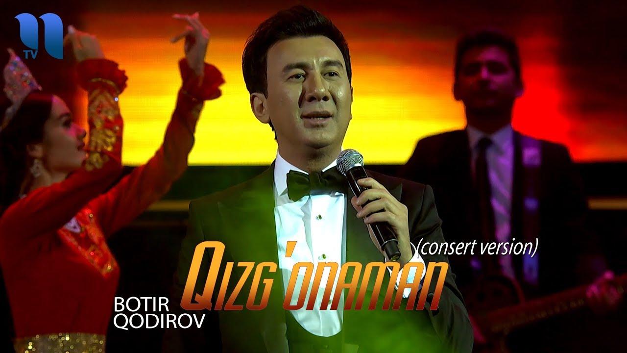 Botir Qodirov - Qizg'onaman | Ботир Кодиров - Кизгонаман (consert version 2019)