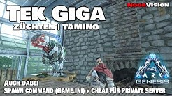Ark Guide | Alle Infos zum Tek Giga [Taming - Zucht - Spawncommands + Cheats] Konsole + PC