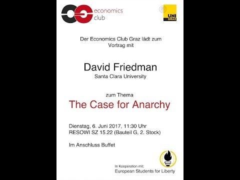 David Friedman - The Case for Anarchy