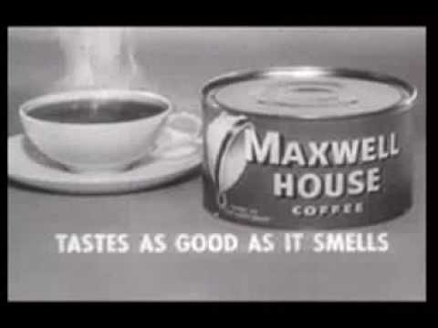 classic TV Commercials  Maxwell house coffee