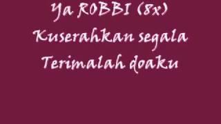 "LIRIK ""YA ROBBI"" -KHURAFAT OST"