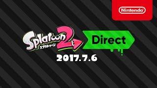 スプラトゥーン2 Direct 2017.7.6 プレゼンテーション映像