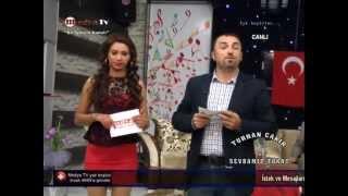 MEDYA TV TURHAN ÇAKIR İLE (SEVDAMIZ TOKAT ) 02.06.2013**1
