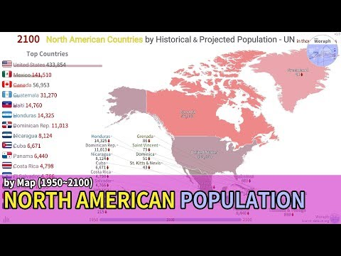 North American Population History & Projection By Map - UN (1950~2100) [based 2019]