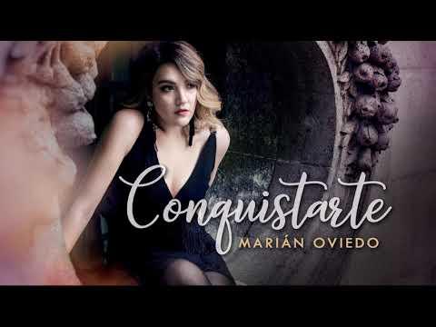 Marián Oviedo - Conquistarte (Audio)