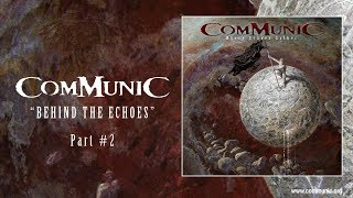 Communic - Behind the Echoes #2