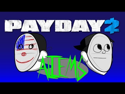 Aliems - Payday 2: Ethan and Hila