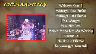 Ohemaa Mercy - Hit Gospel Songs - Jukebox 2