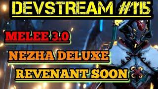 Nezha Deluxe, Melee 3.0 & Revenant Release! | Warframe Devstream #115 Summary