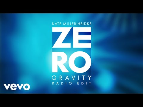 Kate Miller-Heidke - Zero Gravity (Radio Edit / Audio)
