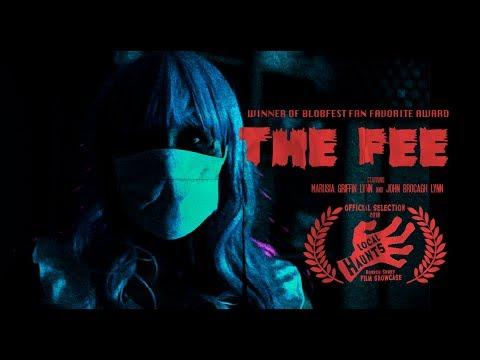 The Fee - Award-Winning Short Horror Film