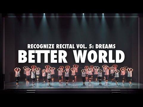 R! Recital Vol. 5: Dreams | Better World