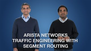 Arista Networks Traffic Engineering with Segment Routing
