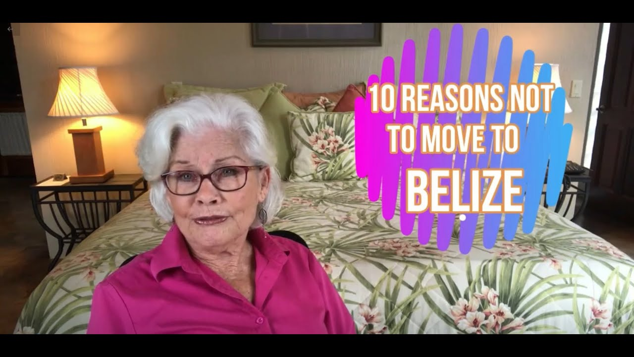 10 reason not to move to belize