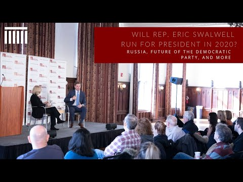 Representative Eric Swalwell Will Make Decision to Run in 2020 by End of the Month