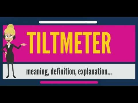 What is TILTMETER? What does TILTMETER mean? TILTMETER meaning, definition & explanation