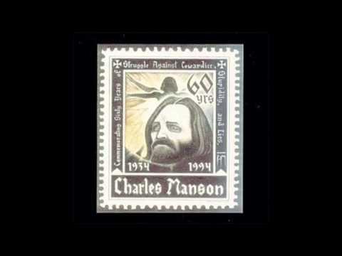 Charles Manson   Commemoration   16 I'm Free Now