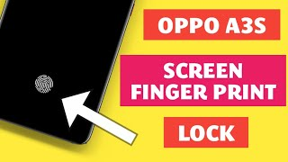 (OPPO A3S) HOW TO USE SCREEN FINGERPRINT LOCK IN OPPO A3S DEVICE   OPPO A3S DEVICE screenshot 3