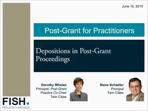 Webinar | Depositions in Post-Grant Proceedings