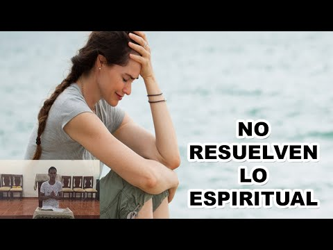 Los problemas físicos no resuelven los problemas espirituales | Jóvenes de Cristo