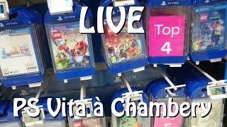 [ LIVE ] A la recherche de Jeux PS VITA à Chambery