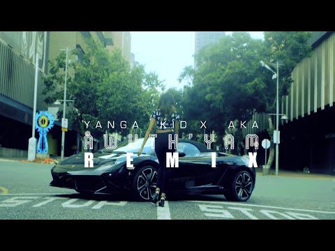 YANGA - Awuth'Yam REMIX (ft KiD & AKA)