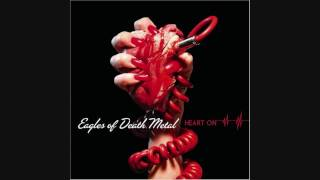 How Can a Man With So Many Friends Feel So Alone? - Eagles Of Death Metal