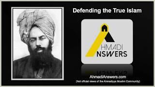 Ahmadi Answers - Defending the True Islam