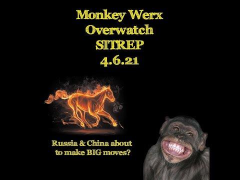 Monkey Werx Overwatch SITREP 4 6 21
