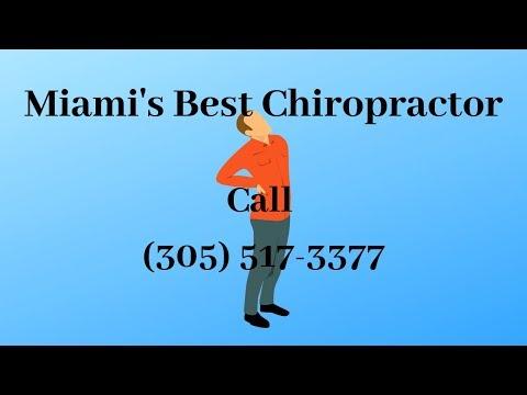 Best Chiropractor In Miami (305) 517-3377 - FL