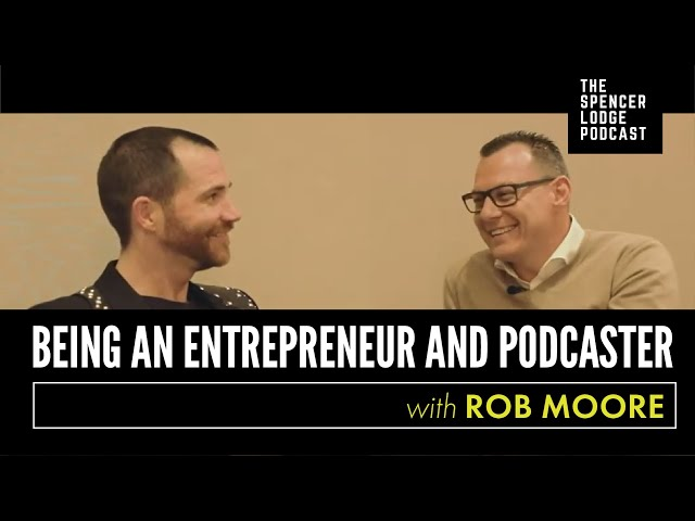 Being an Entrepreneur and Podcaster