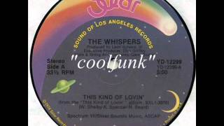 The Whispers - This Kind Of Lovin' (12
