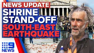 Protesters gather at Shrine of Remembrance, Earthquake rattles Victoria | 9 News Australia
