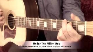 'Under The Milky Way' The Church Easy Guitar Lesson