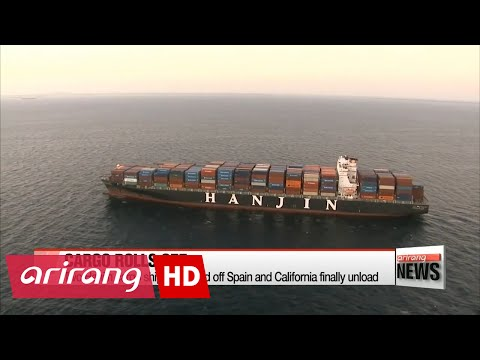 Two Hanjin cargo ships stranded off Spain and California finally unload