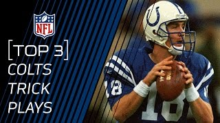 Top 3 Colts Trick Plays | #TrickPlayThursdays | NFL