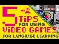 5 Tips for Using Video Games for Language Learning║Lindsay Does Languages Video