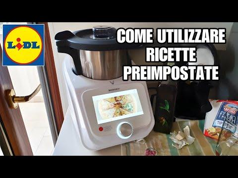 Monsieur cuisine - Come utilizzare ricette preimpostate LIDL