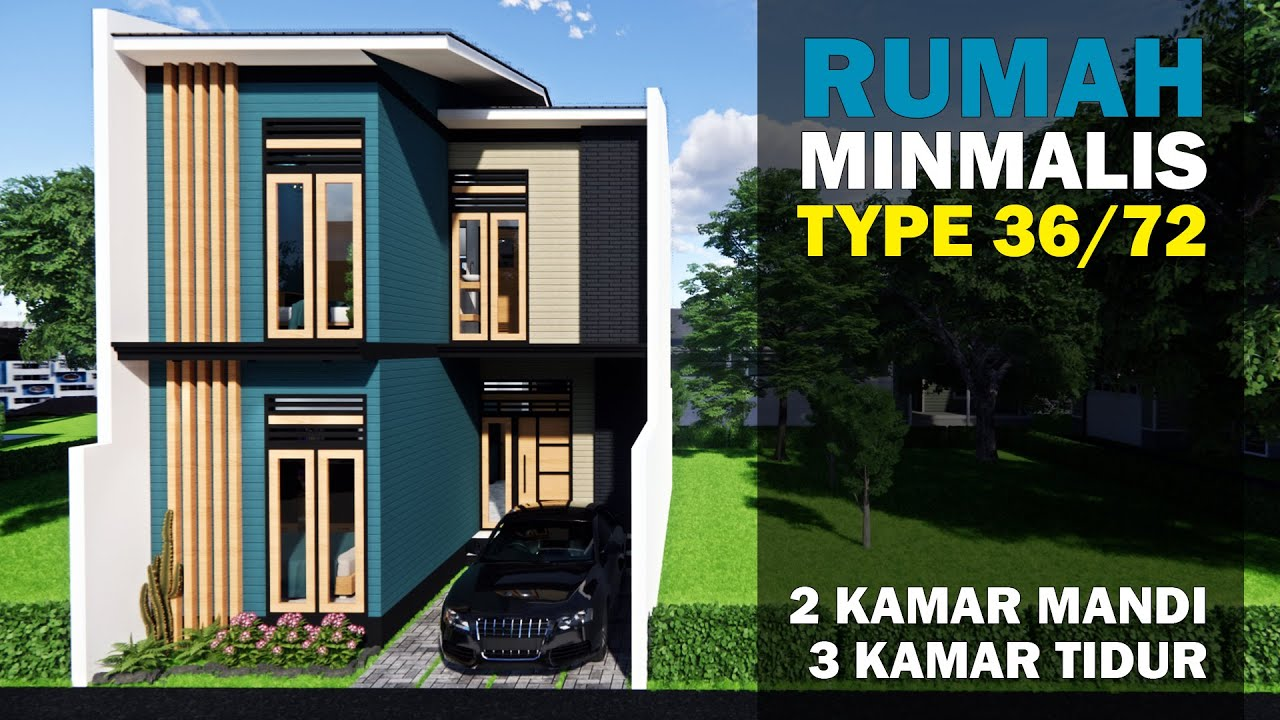 Model Rumah Minimalis Type 36 72 3 Kamar Tidur 2 Lantai Desain Rumah Tv Youtube