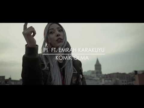 Pi ft. Emrah Karakuyu - Komik Olma ( Teaser )