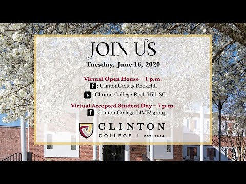 Live Virtual Clinton College Open House