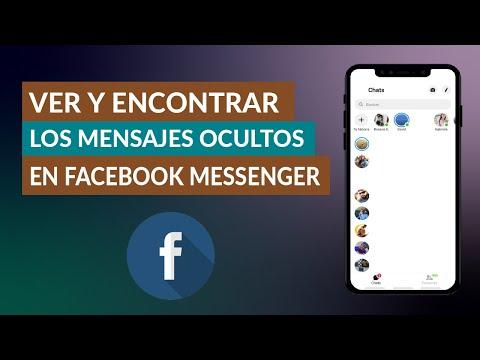 Cómo Puedo ver y Encontrar los Mensajes Ocultos en Facebook Messenger
