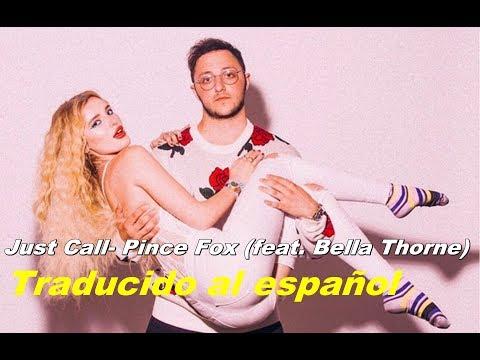 Just Call-Prince Fox feat. Bella Thorne (Traducido al español)
