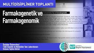 Farmakogenetik ve Farmakogenomik