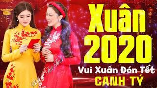 Nhạc Tết Khai Xuân Đón Lộc 2020 | LK Nhạc Xuân Canh Tý 2020